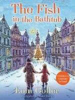 Colfer, Eoin - The Fish in the Bathtub - 9781781123607 - V9781781123607