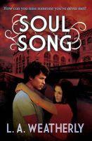 Weatherly, L. A. - Soul Song - 9781781123621 - V9781781123621