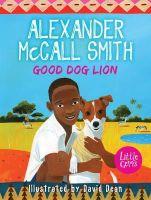 McCall Smith, Alexander - Good Dog Lion (Little Gems) - 9781781123720 - V9781781123720