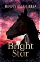 Oldfield, Jenny - Bright Star - 9781781123751 - V9781781123751