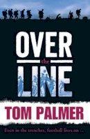 Palmer, Tom - Over the Line - 9781781123935 - V9781781123935