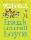 Cottrell Boyce, Frank - Desirable - 9781781124246 - V9781781124246