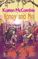 McCombie, Karen - Honey and Me - 9781781124758 - V9781781124758