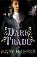 Hooper, Mary - Dark Trade - 9781781125168 - V9781781125168