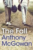McGowan, Anthony - The Fall - 9781781125175 - KRA0003369
