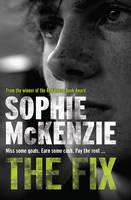 McKenzie, Sophie - The Fix - 9781781125496 - V9781781125496