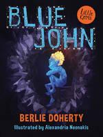 Doherty, Berlie - Blue John - 9781781125786 - V9781781125786