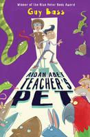 Bass, Guy - Aidan Abet, Teacher's Pet - 9781781125922 - V9781781125922