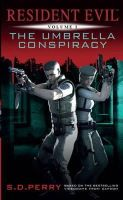 S. D. Perry - Resident Evil: The Umbrella Conspiracy - 9781781161777 - V9781781161777
