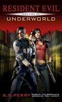 Perry, S.D. - Resident Evil: Underworld - 9781781161807 - V9781781161807