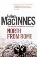 Helen MacInnes - North from Rome - 9781781163269 - V9781781163269