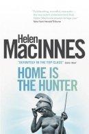MacInnes, Helen - Home is the Hunter - 9781781163313 - V9781781163313