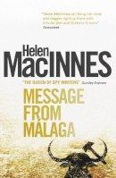 Helen MacInnes - Message from Malaga - 9781781163337 - V9781781163337