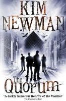 Kim Newman - The Quorum - 9781781165546 - V9781781165546