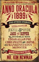 Newman, Kim - Anno Dracula 1899 and Other Stories - 9781781165706 - V9781781165706
