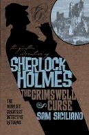 Sam Siciliano - The Further Adventures of Sherlock Holmes - 9781781166819 - V9781781166819
