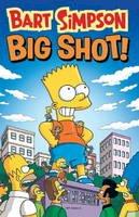 Matt Groening - Bart Simpson - Big Shot - 9781781166932 - V9781781166932