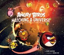 Graydon, Danny - Angry Birds: Hatching a Universe - 9781781168165 - V9781781168165
