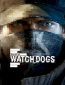 McVittie, Andy; Davies, Paul - The Art of Watch Dogs - 9781781169001 - V9781781169001
