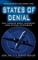 Carl Nally, Dermot Butler - States of Denial: The Tuskar Rock Incident and Other Mysteries - 9781781171479 - 9781781171479