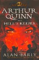 Alan Early - Arthur Quinn and Hell's Keeper (Father of Lies Trilogy) - 9781781171585 - V9781781171585