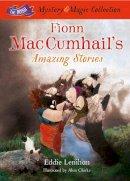 Eddie Lenihan - Fionn Mac Cumhail's Tales from Ireland (The Irish Mystery and Magic Collection) - 9781781173572 - 9781781173596