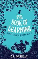E.R. Murray - The Book of Learning 2015 (The Nine Lives Trilogy) - 9781781173626 - V9781781173626