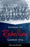 William Henry - Pathway to Rebellion: - 9781781174036 - 9781781174036