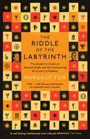 Fox, Margalit - Riddle of the Labyrinth: The Quest to Crack an Ancient Code and the Uncovering of a Lost Civilisation - 9781781251331 - V9781781251331
