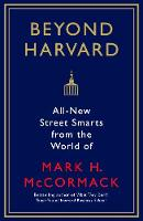 - What They Can't Teach You at Harvard Business School - 9781781256992 - V9781781256992