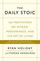 Holiday, Ryan, Hanselman, Stephen - The Daily Stoic - 9781781257654 - 9781781257654