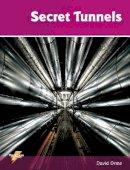 Orme, David - Secret Tunnels - 9781781270721 - V9781781270721