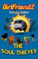 Roger Hurn - The Soul Thieves - 9781781271513 - 9781781271513
