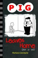 Catchpole, Barbara - Pig Leaves Home (for a Bit) - 9781781276136 - V9781781276136