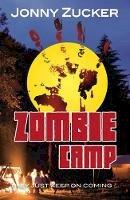 Zucker, Jonny - Zombie Camp (Toxic) - 9781781277188 - V9781781277188