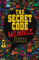 Pamela Cosman - The Secret Code Menace (Cold Fusion) - 9781781279762 - V9781781279762