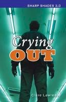 Lawrence, Clare - Crying Out (Sharp Shades 2.0) - 9781781279854 - V9781781279854