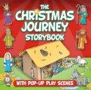 David, Juliet - The Christmas Journey Storybook - 9781781281390 - V9781781281390