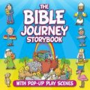 David, Juliet - The Bible Journey Storybook: With Pop-Up Play Scenes - 9781781281482 - V9781781281482