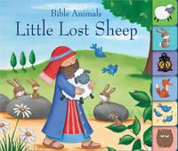 Edwards, Josh - Little Lost Sheep (Bible Animals) - 9781781281796 - V9781781281796