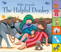 Edwards, Josh - The Helpful Donkey (Bible Animals) - 9781781281802 - V9781781281802
