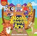 David, Juliet - Noah's Amazing Ark: A Lift-the-Flap Adventure - 9781781283172 - V9781781283172