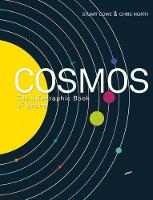 Lowe, Stuart, North, Chris - Cosmos: The Infographic Book of Space - 9781781316450 - V9781781316450