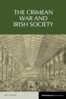 Huddie, Paul - The Crimean War and Irish Society - 9781781382547 - V9781781382547