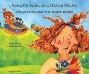 Clynes, Kate - Goldilocks & the Three Bears in Hungarian & English (Hungarian and English Edition) - 9781781421734 - V9781781421734