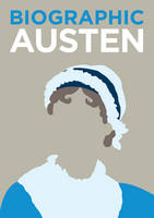 SOPHIE COLLINS - Austen: Great Lives in Graphic Form (Biographic) - 9781781452929 - 9781781452929