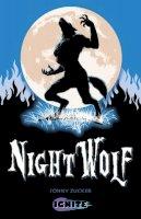 Zucker, Johnny - Night Wolf (Ignite 2) - 9781781474556 - V9781781474556
