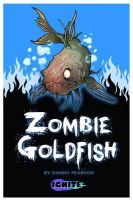 - Zombie Goldfish (Ignite 2) - 9781781474570 - V9781781474570