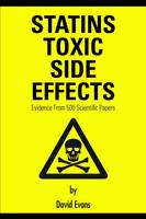 Evans, David - Statins Toxic Side Effects: Evidence From 500 Scientific Papers - 9781781483909 - V9781781483909