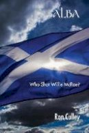 Culley, Ron - Alba: Who Shot Willie McRae? - 9781781489956 - V9781781489956